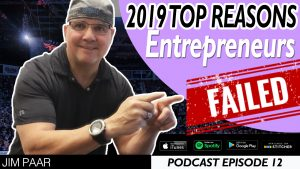 Top Reasons Entrepreneurs Fail in 2019